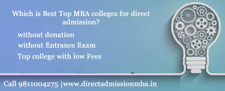Top MBA Colleges for Direct Admission India
