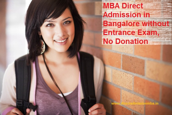 Direct Admission MBA Colleges Bangalore without Donation